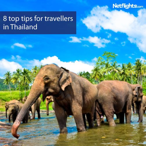 8 top tips for travellers in Thailand