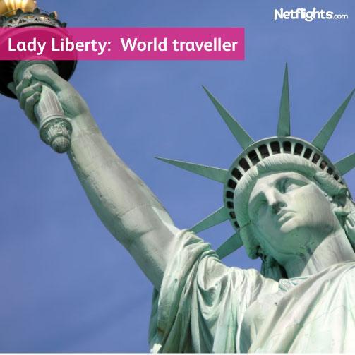 Lady Liberty: World traveller