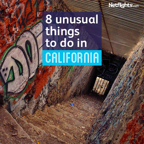 8 Unusual things to do in California