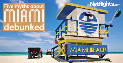 Five myths about Miami debunked