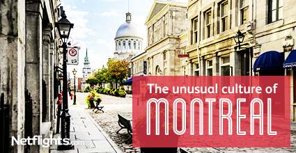 The unusual culture of Montreal