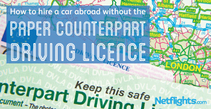 How to hire a car abroad without the paper counter part  driving license