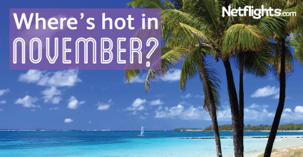 Where's hot in November