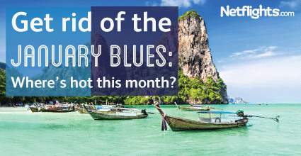 Get rid of your January Blues: Where is hot this month?