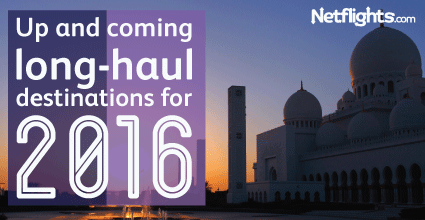 Up and coming destinations for 2016