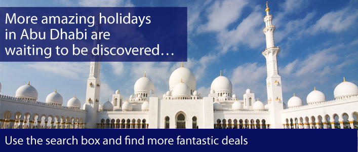 Search on-line for more holidays in Abu Dhabi